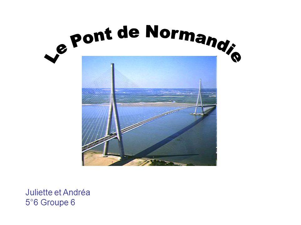 Le Pont de Normandie Juliette et Andréa 5°6 Groupe 6