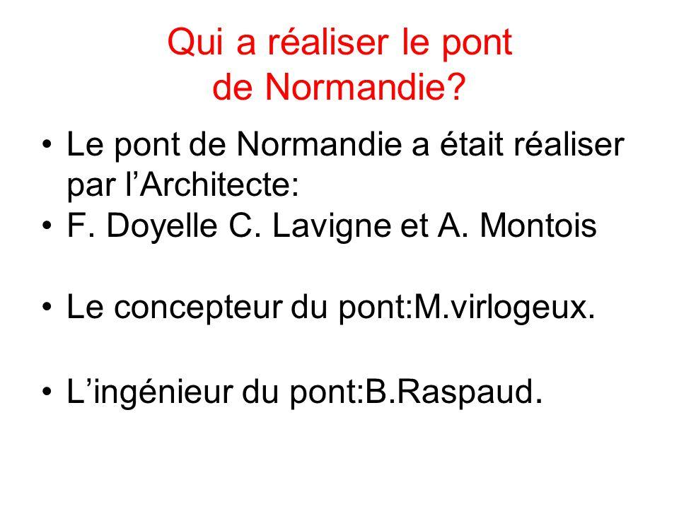 Qui a réaliser le pont de Normandie