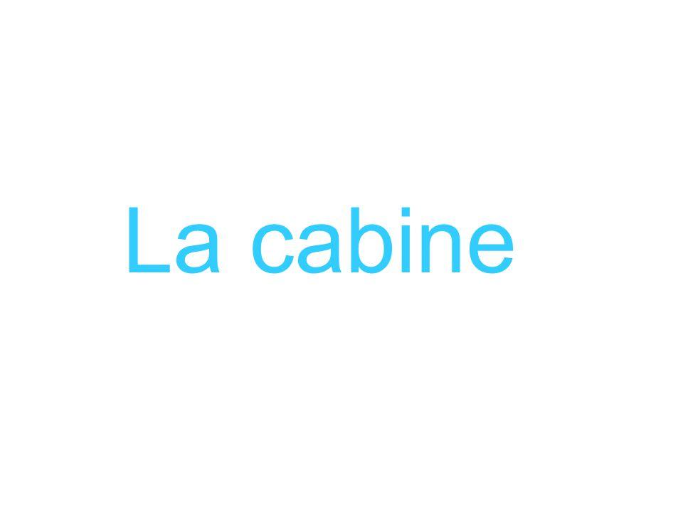 La cabine