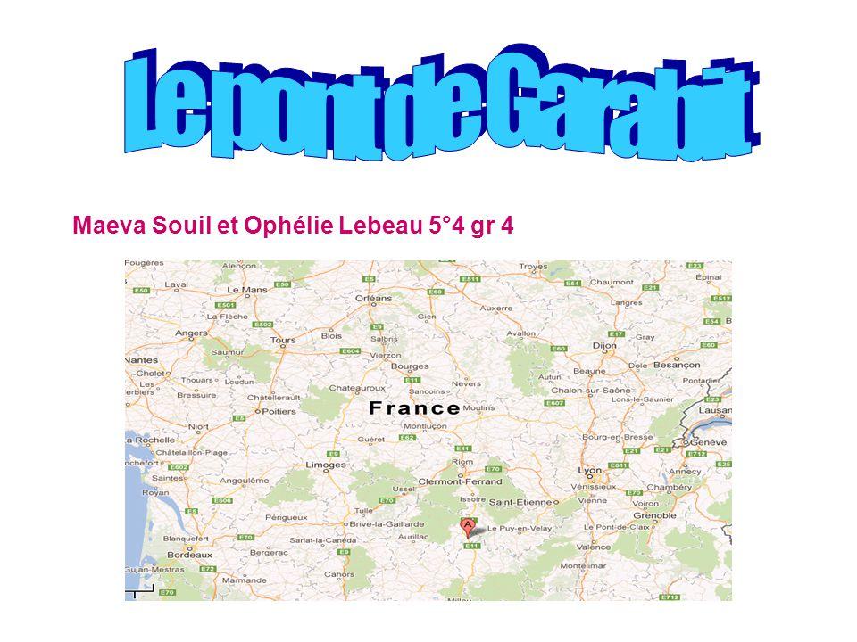 Le pont de Garabit Maeva Souil et Ophélie Lebeau 5°4 gr 4