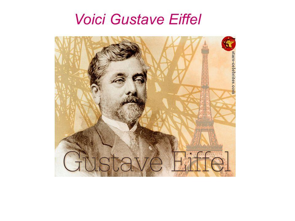 Voici Gustave Eiffel