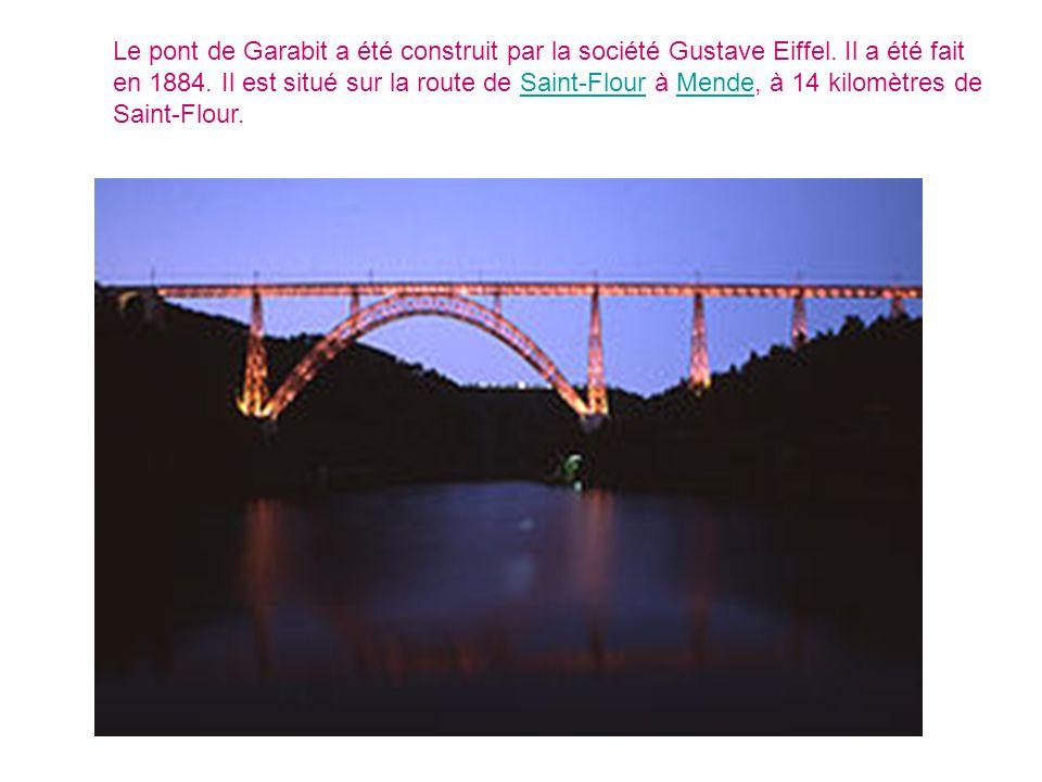 Le pont de Garabit a été construit par la société Gustave Eiffel