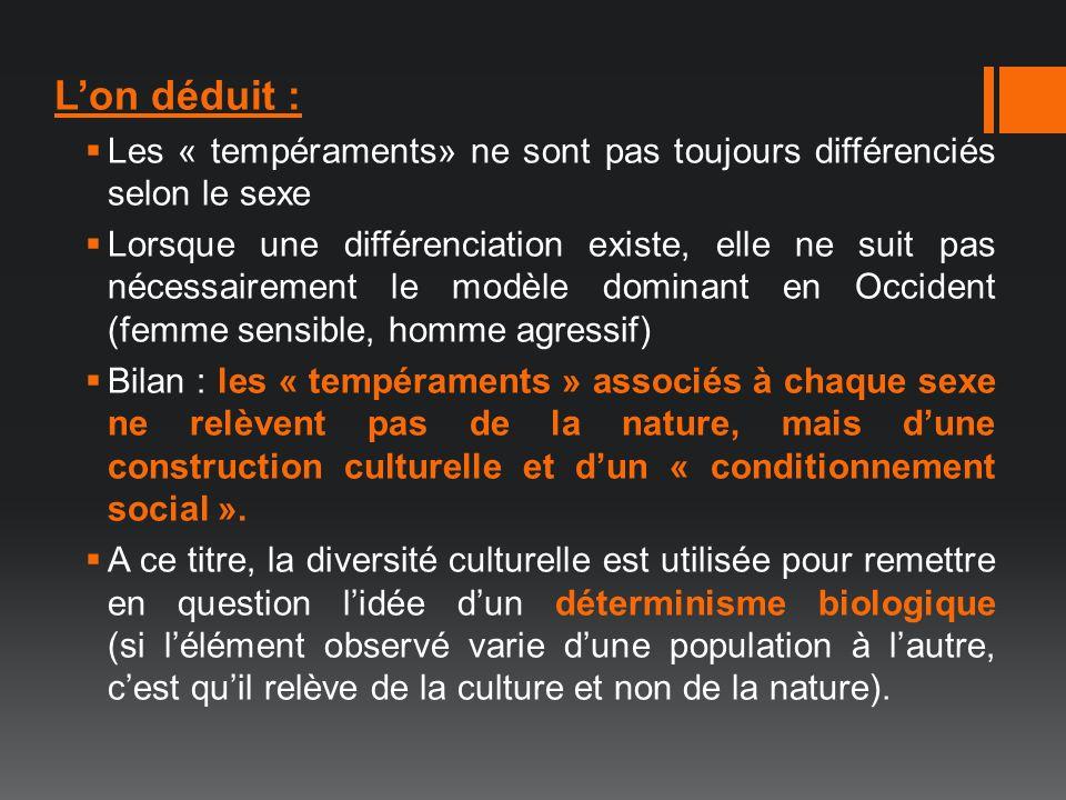 L'on déduit : Les « tempéraments» ne sont pas toujours différenciés selon le sexe.