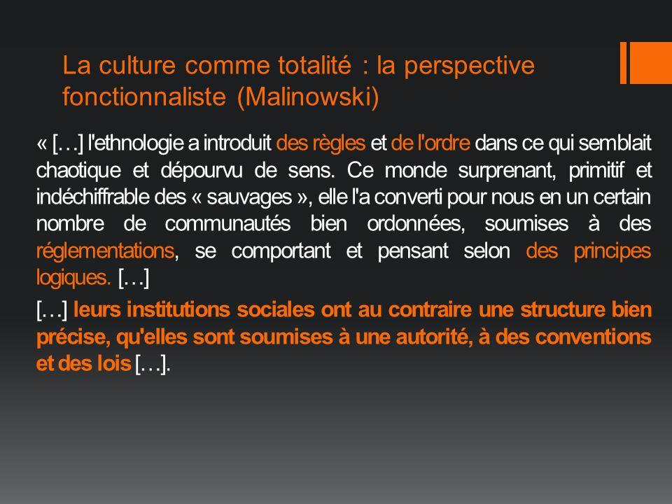 La culture comme totalité : la perspective fonctionnaliste (Malinowski)