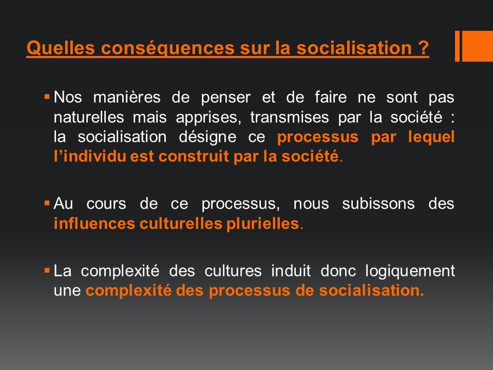Quelles conséquences sur la socialisation