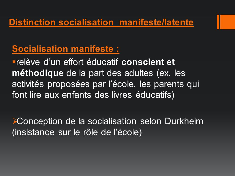 Distinction socialisation manifeste/latente