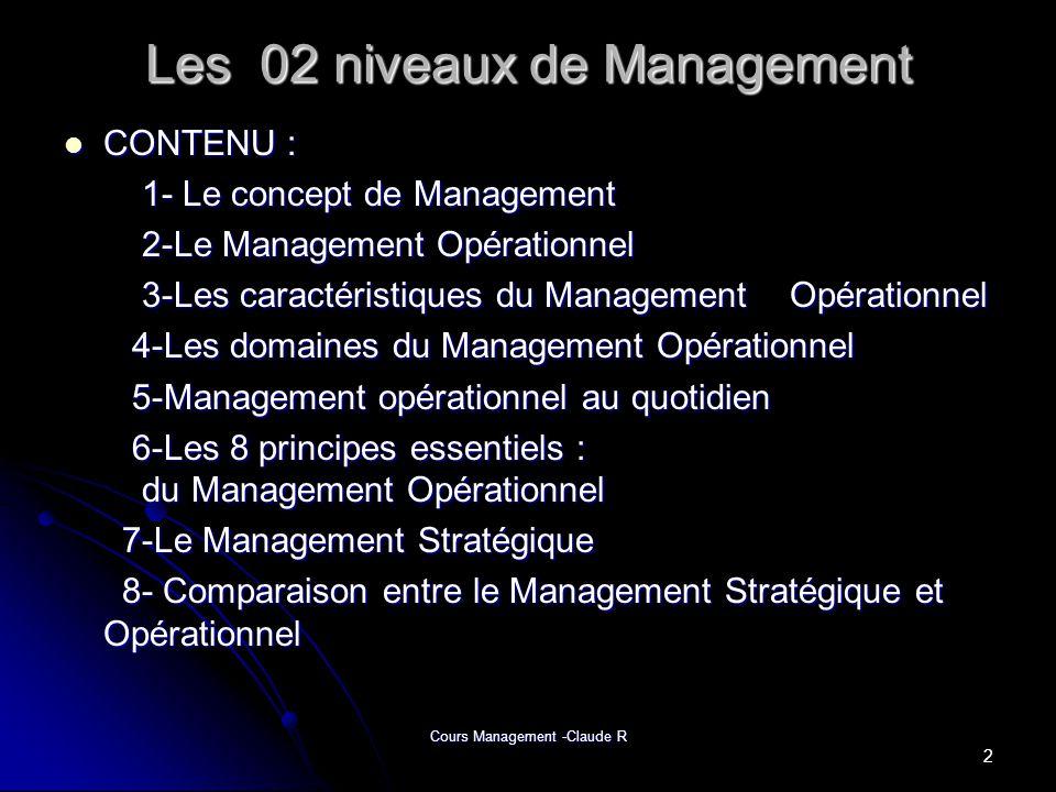 Les 02 niveaux de Management