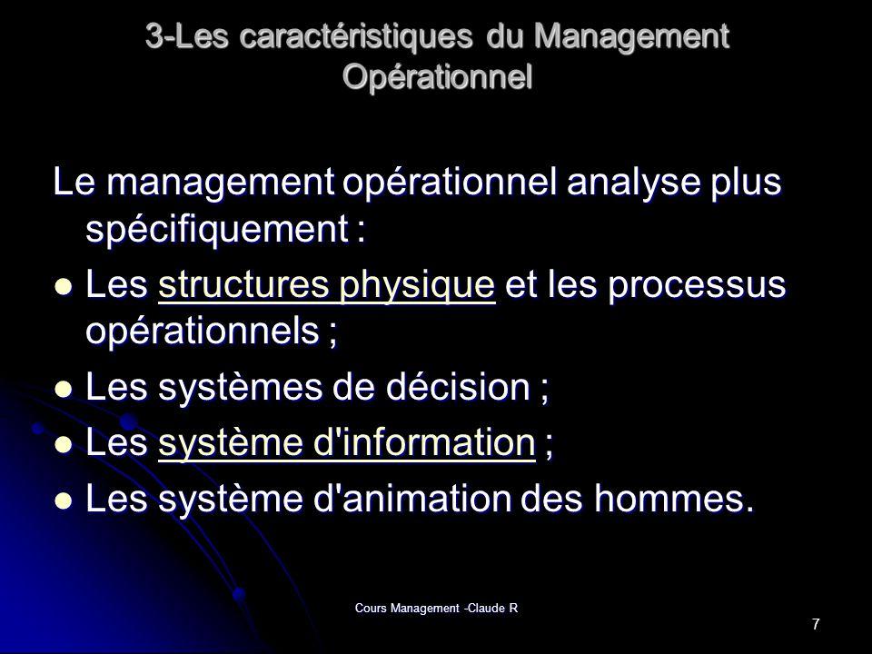 3-Les caractéristiques du Management Opérationnel