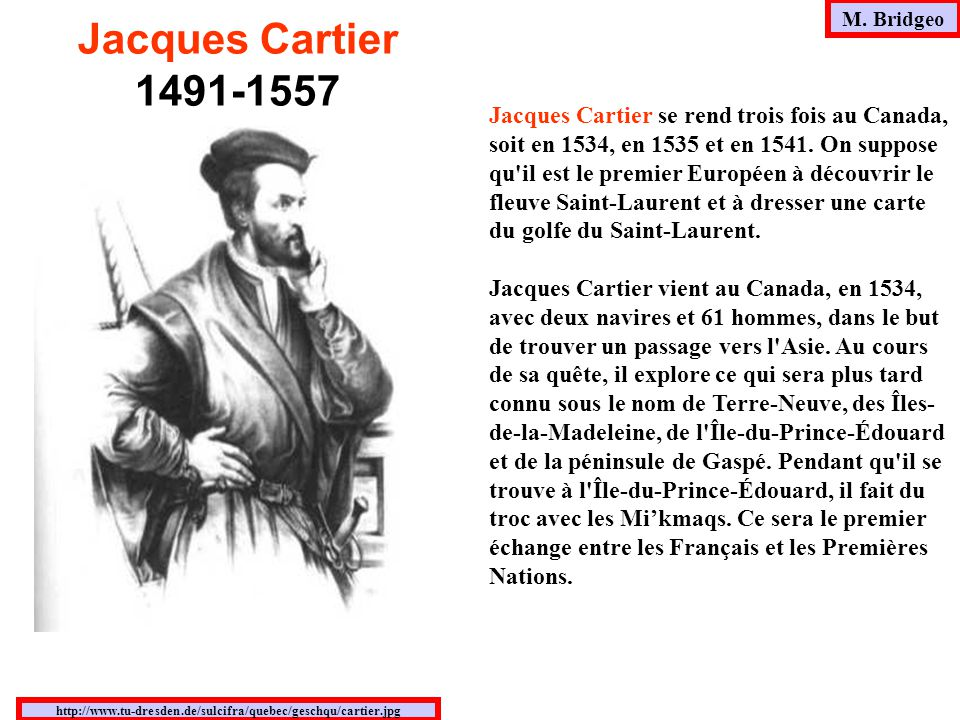 M. Bridgeo Jacques Cartier. 1491-1557.