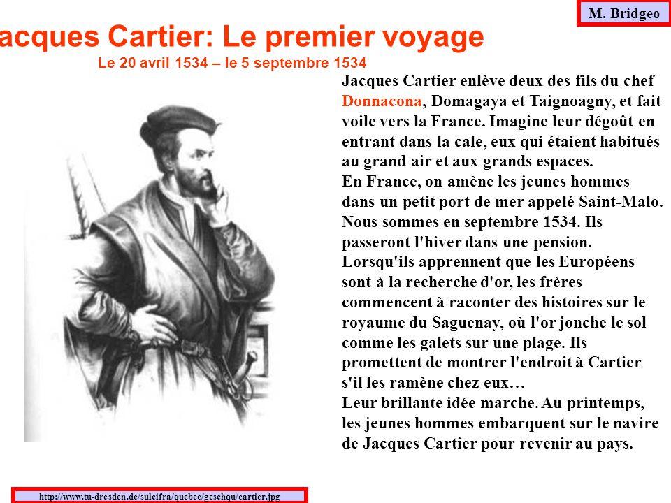Jacques Cartier: Le premier voyage