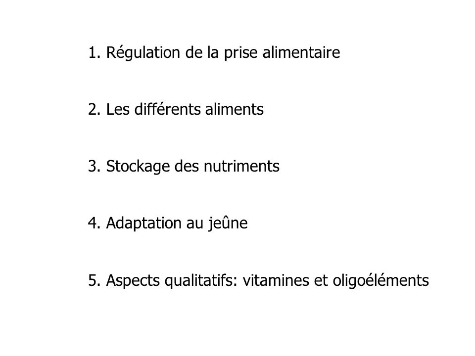 1. Régulation de la prise alimentaire