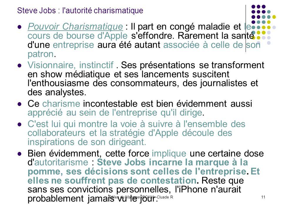 Steve Jobs : l autorité charismatique