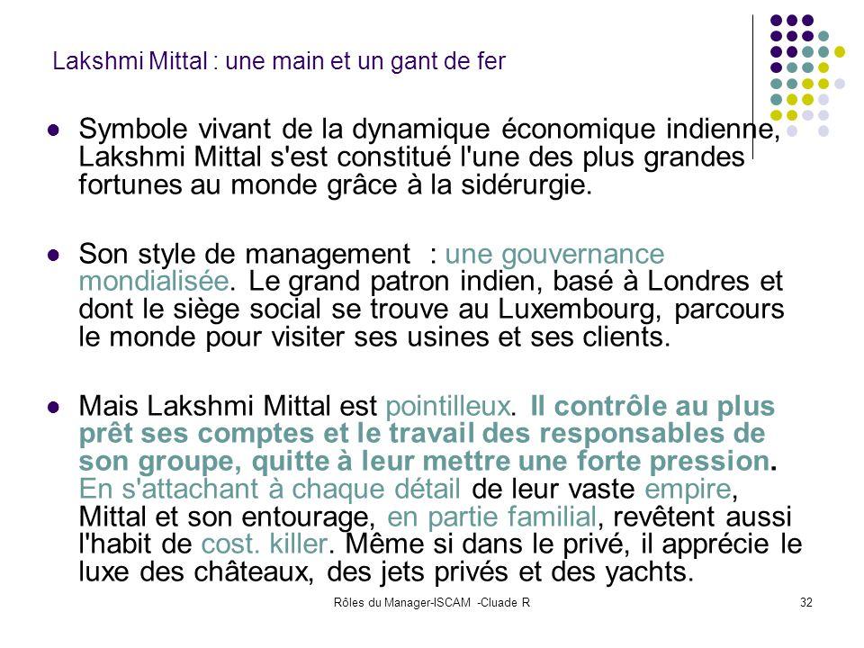 Lakshmi Mittal : une main et un gant de fer