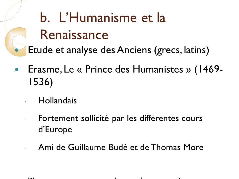 b. L'Humanisme et la Renaissance