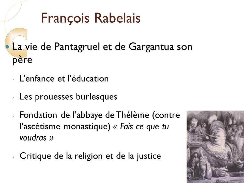 François Rabelais La vie de Pantagruel et de Gargantua son père