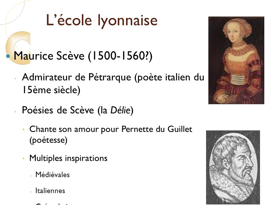 L'école lyonnaise Maurice Scève (1500-1560 )