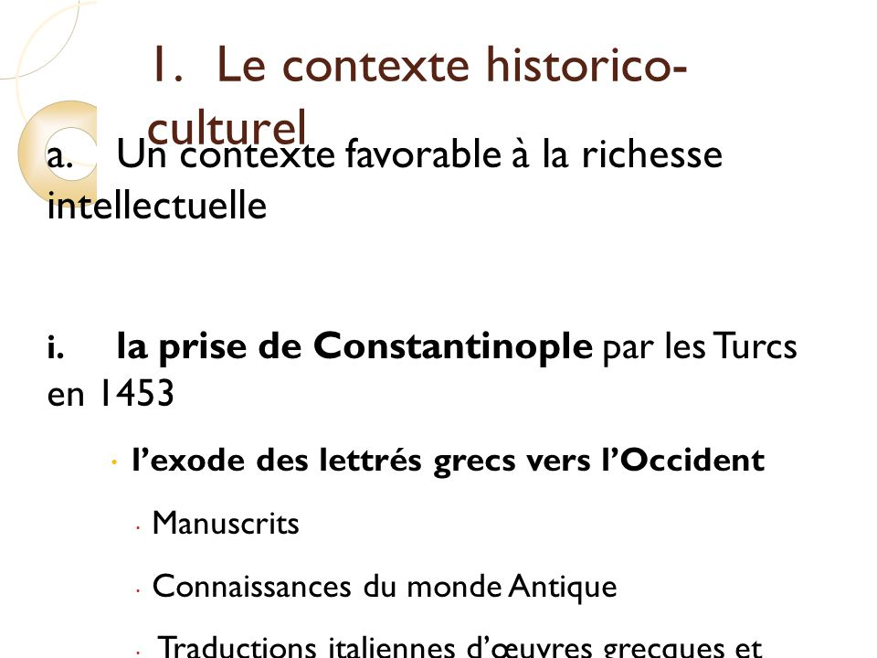 1. Le contexte historico-culturel