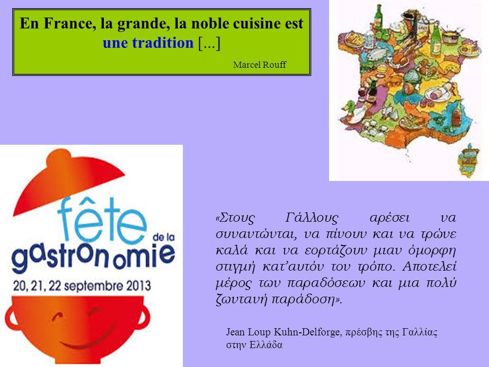 En France, la grande, la noble cuisine est
