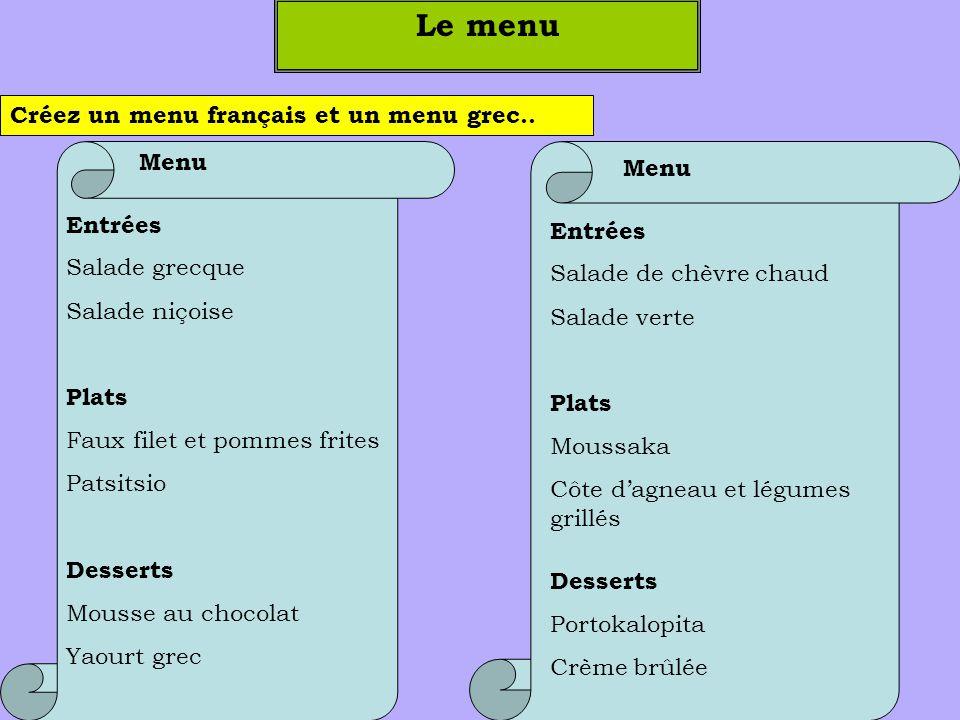 Le menu Créez un menu français et un menu grec.. Menu Menu Entrées
