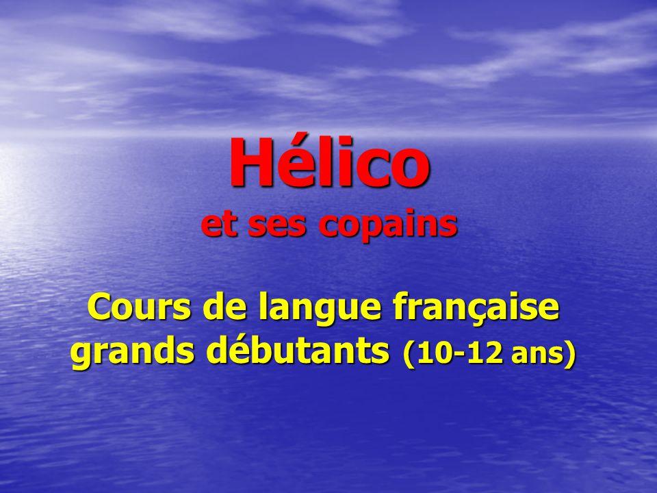 Cours de langue française grands débutants (10-12 ans)