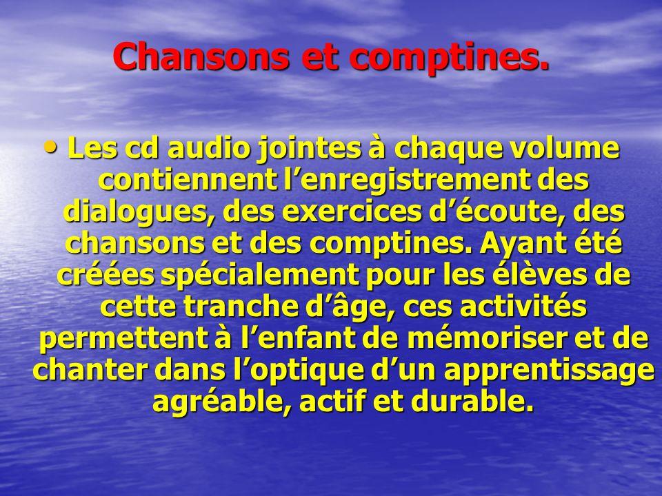 Chansons et comptines.