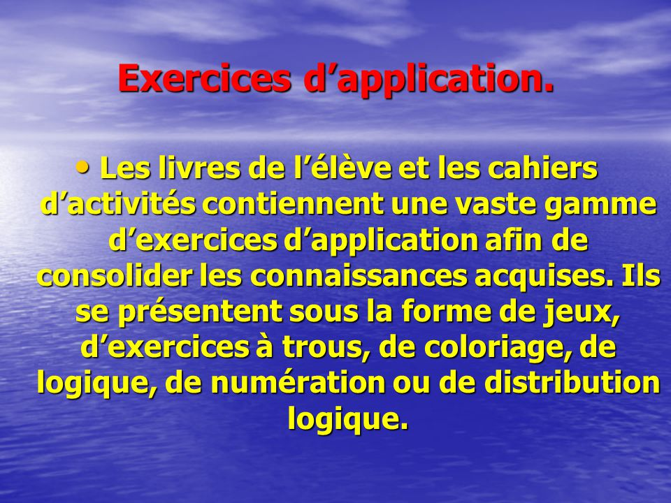 Exercices d'application.