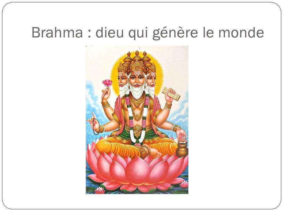 Brahma : dieu qui génère le monde