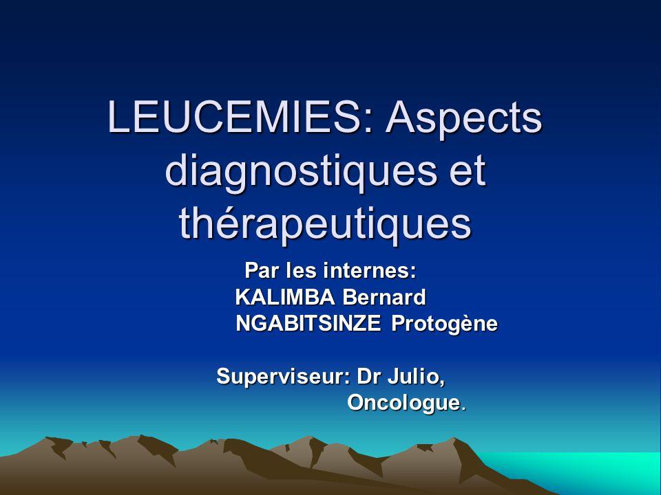 LEUCEMIES: Aspects diagnostiques et thérapeutiques