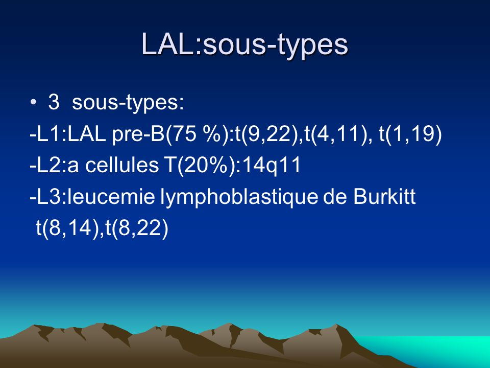 LAL:sous-types 3 sous-types: