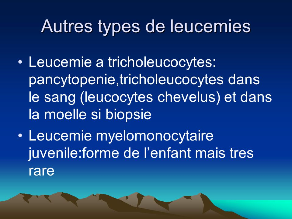 Autres types de leucemies