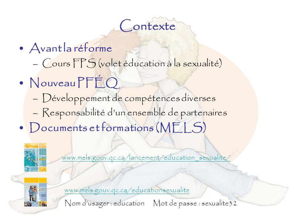 Contexte Avant la réforme Nouveau PFÉQ Documents et formations (MELS)