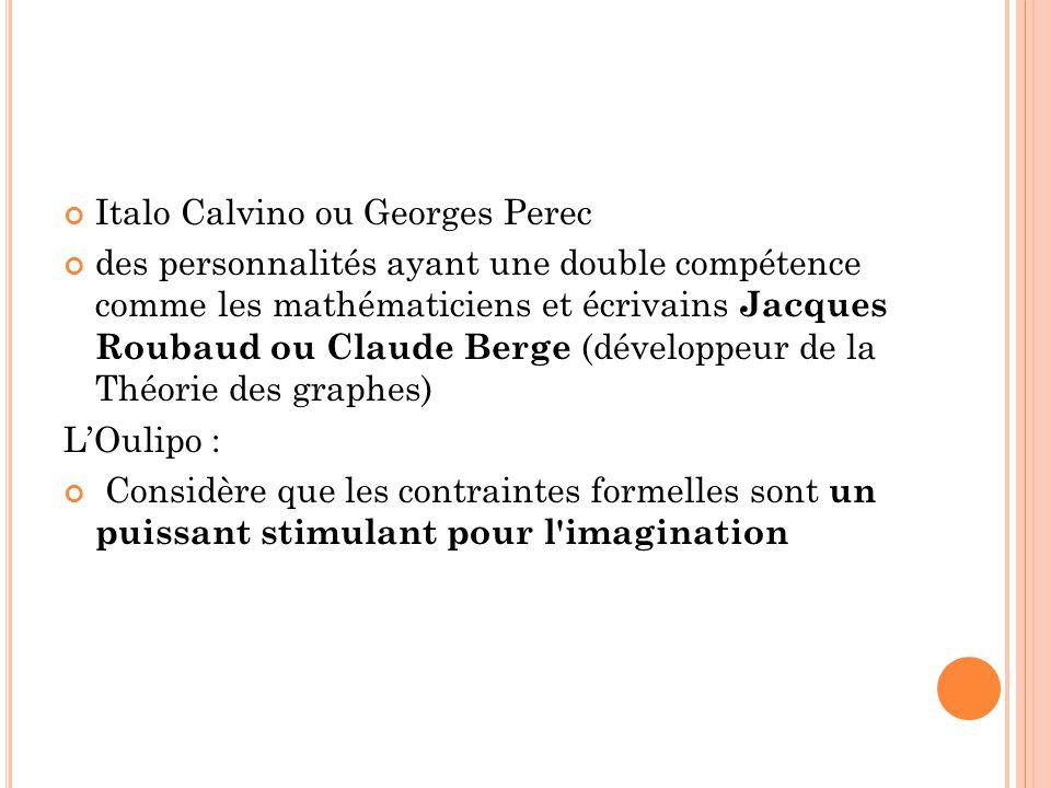 Italo Calvino ou Georges Perec