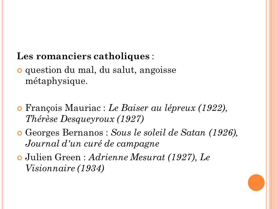 Les romanciers catholiques :