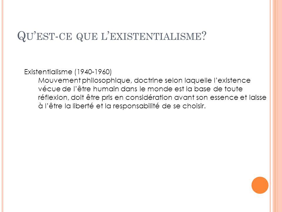 Qu'est-ce que l'existentialisme