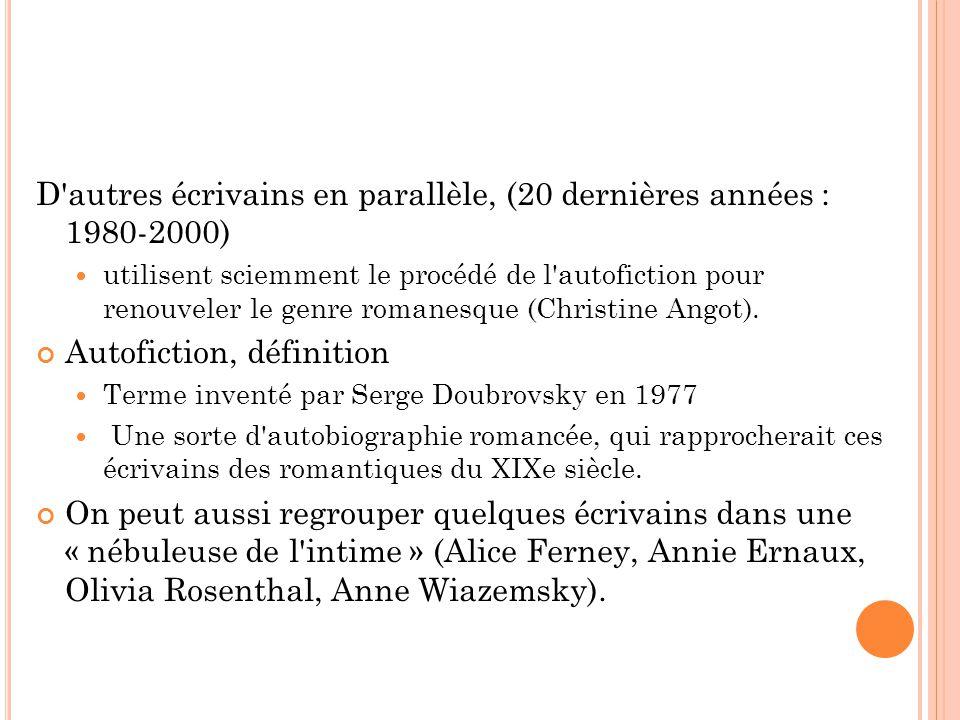D autres écrivains en parallèle, (20 dernières années : 1980-2000)