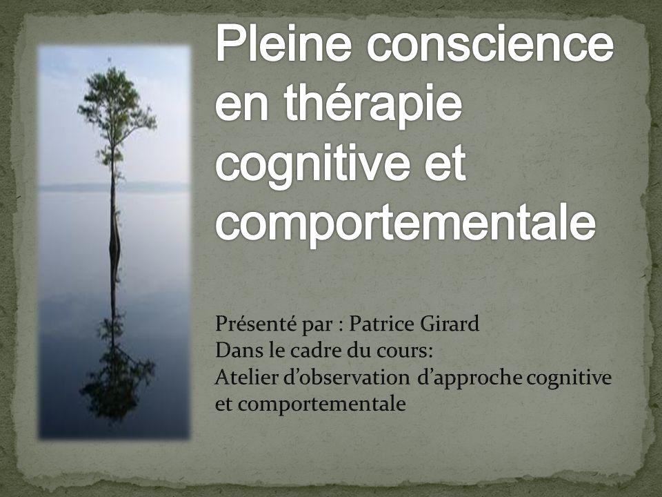Pleine conscience en thérapie cognitive et comportementale