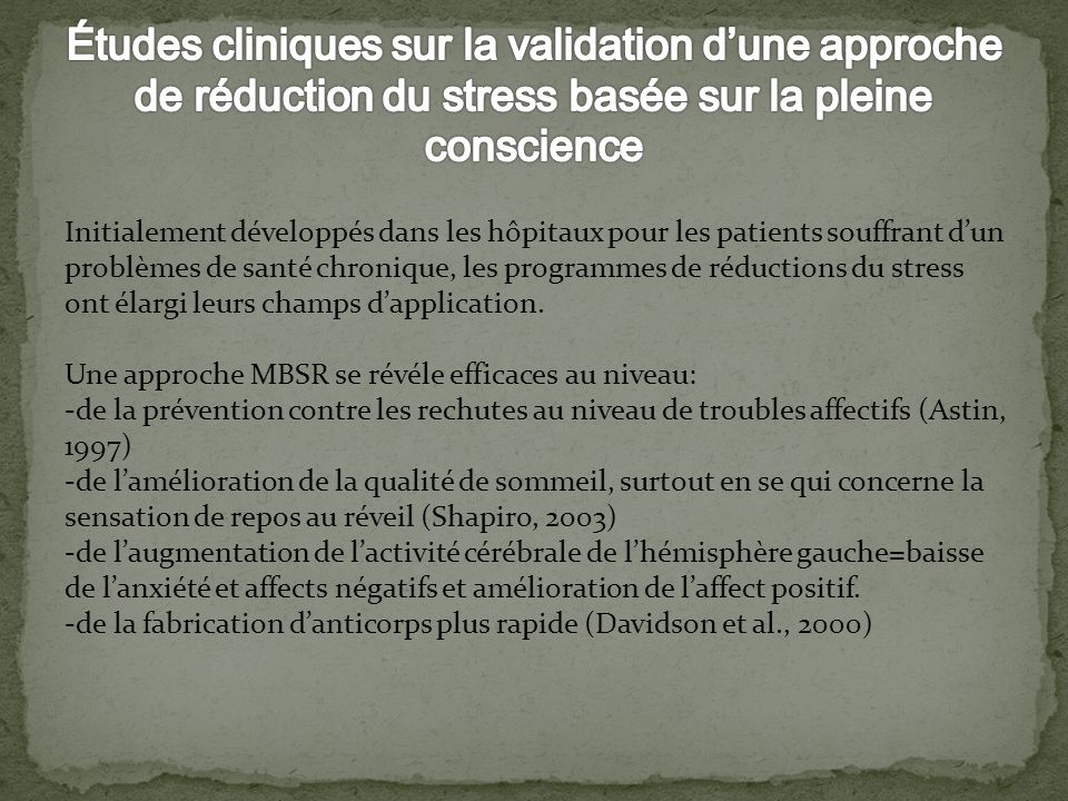 Études cliniques sur la validation d'une approche de réduction du stress basée sur la pleine conscience