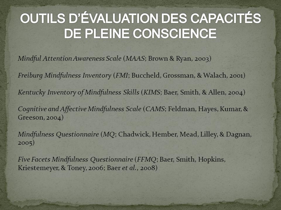 OUTILS D'ÉVALUATION DES CAPACITÉS DE PLEINE CONSCIENCE
