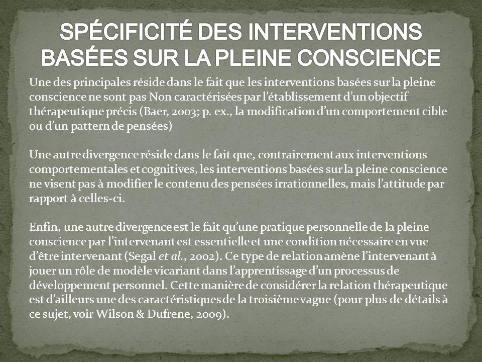 SPÉCIFICITÉ DES INTERVENTIONS BASÉES SUR LA PLEINE CONSCIENCE