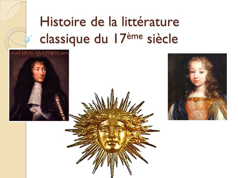Histoire de la littérature classique du 17ème siècle