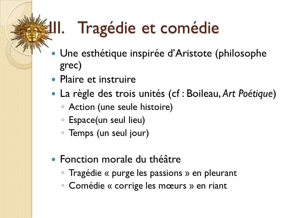 III. Tragédie et comédie