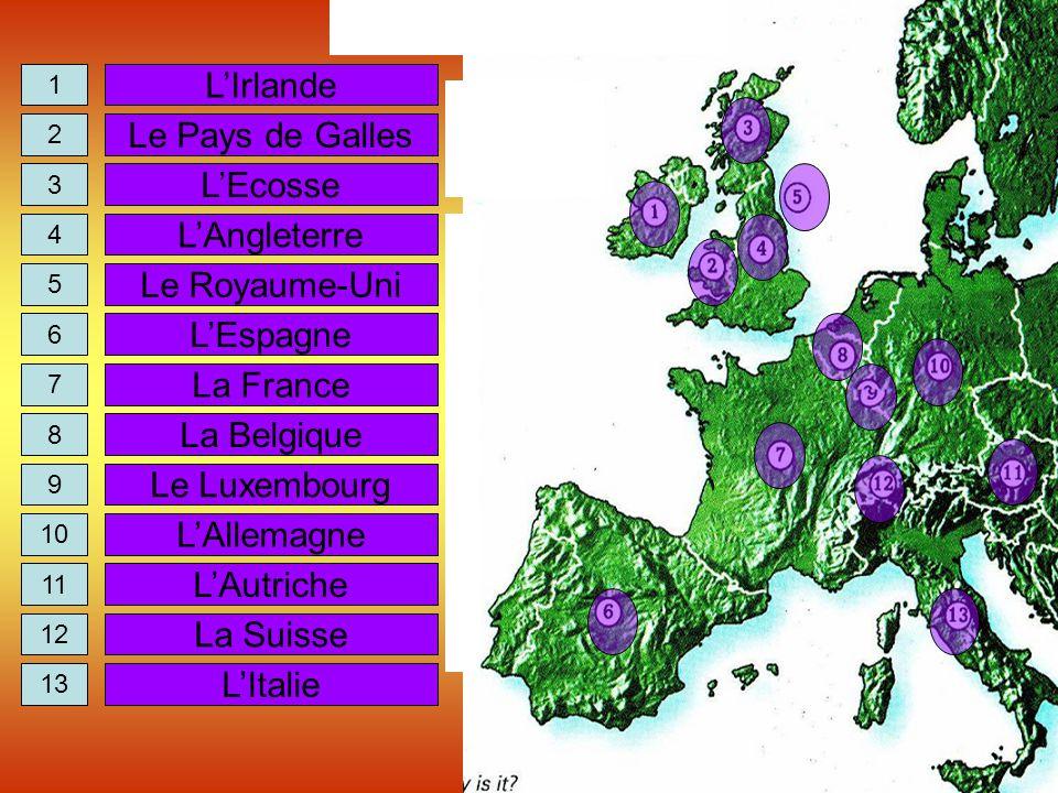L'Irlande Le Pays de Galles L'Ecosse L'Angleterre Le Royaume-Uni