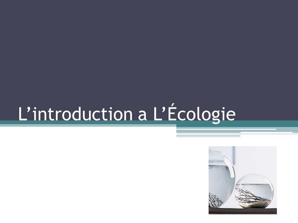 L'introduction a L'Écologie