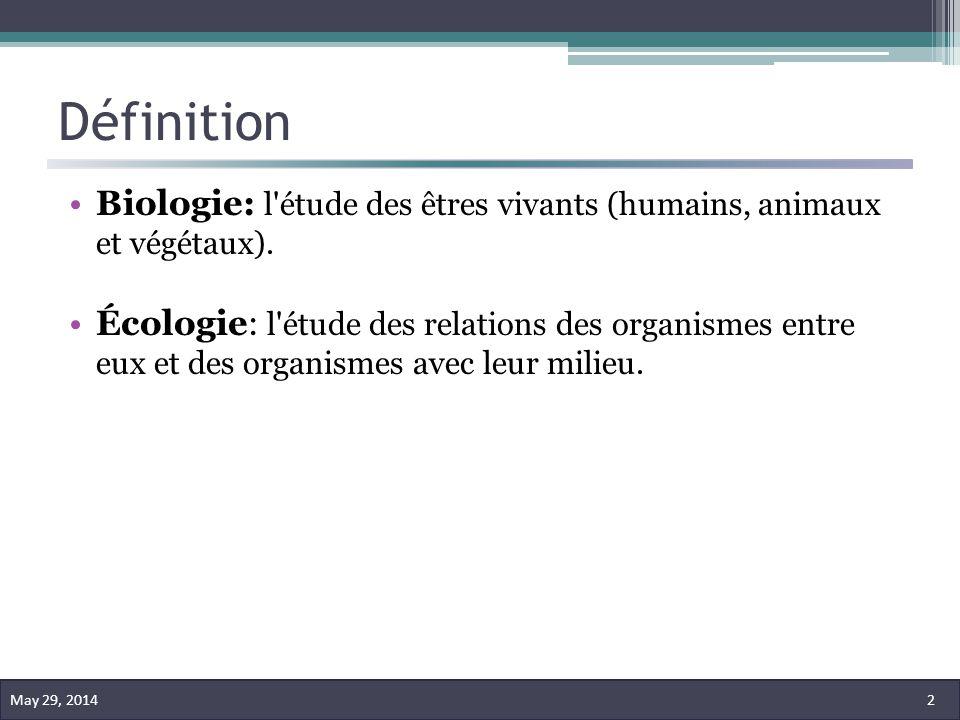 Définition Biologie: l étude des êtres vivants (humains, animaux et végétaux).