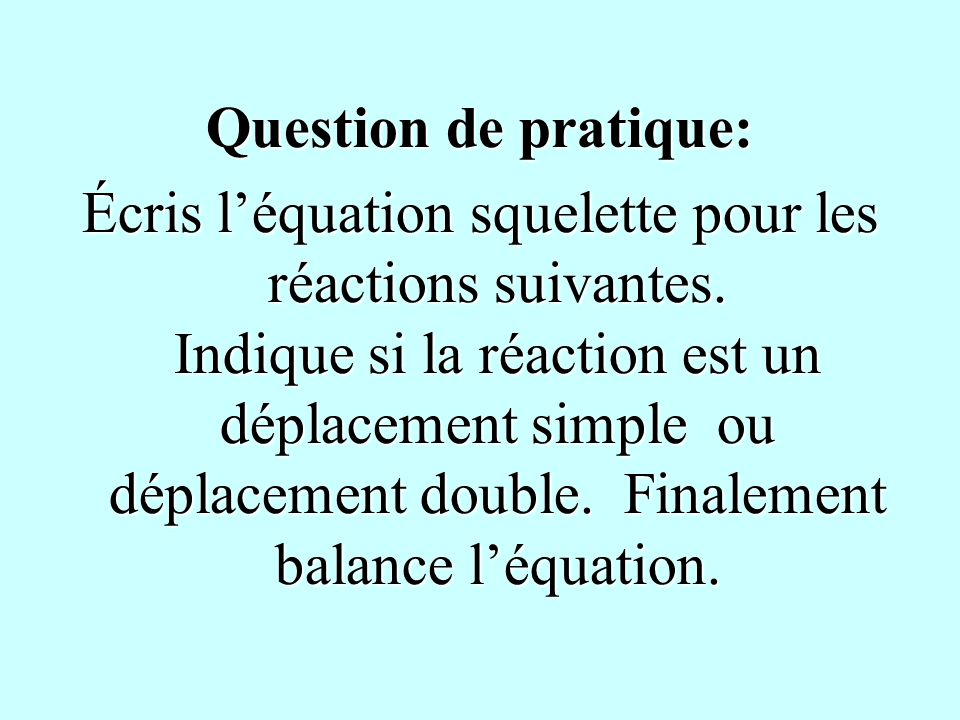 Question de pratique: