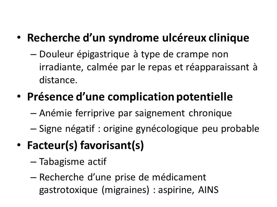 Recherche d'un syndrome ulcéreux clinique