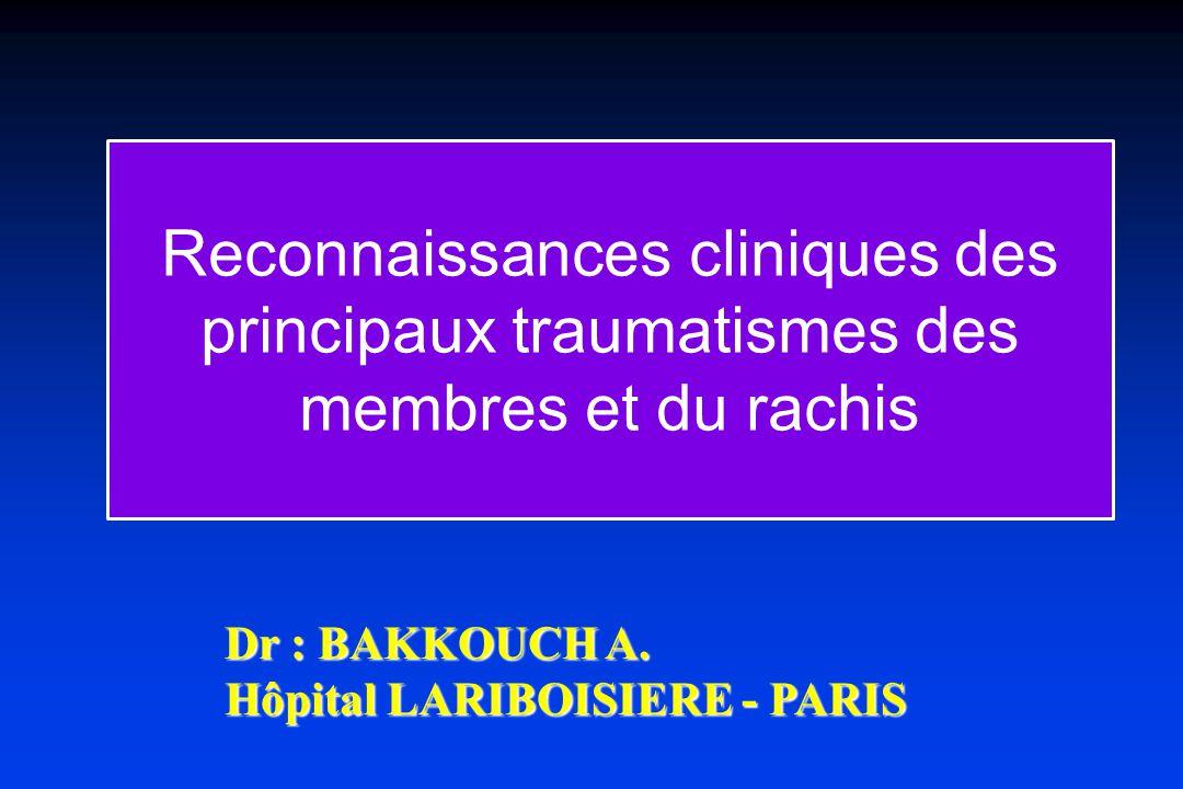 Reconnaissances cliniques des principaux traumatismes des membres et du rachis