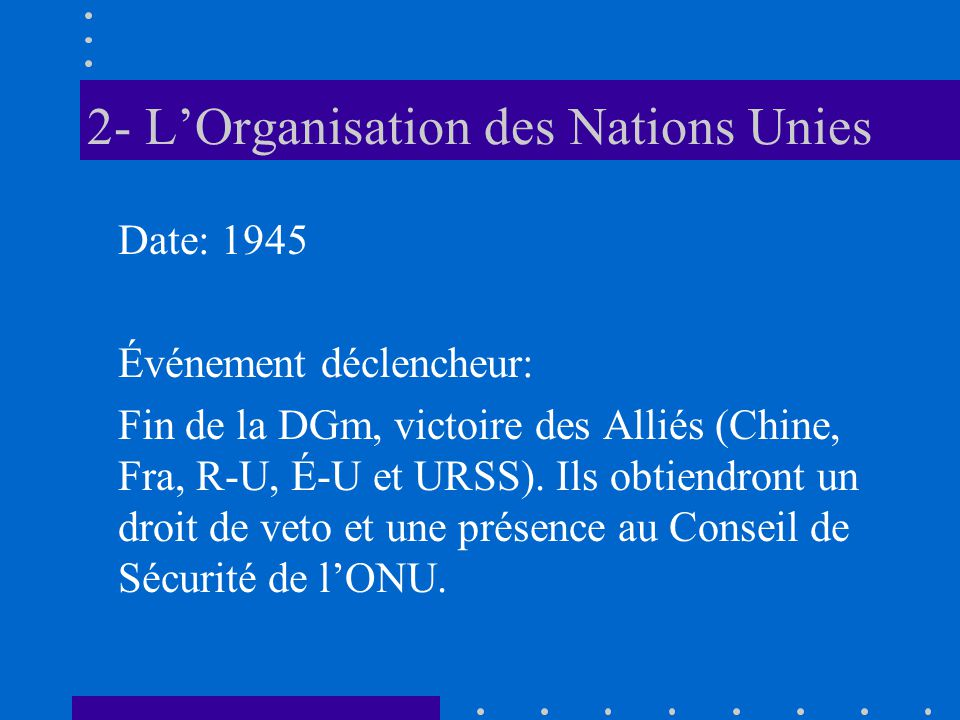 2- L'Organisation des Nations Unies