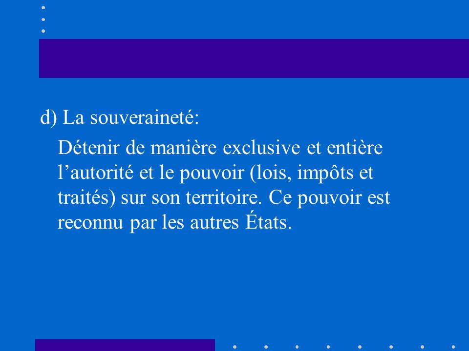 d) La souveraineté: