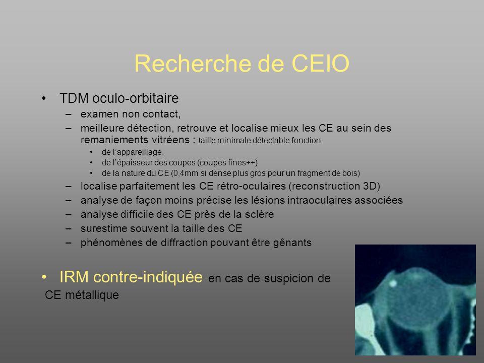Recherche de CEIO IRM contre-indiquée en cas de suspicion de